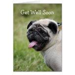Pug dog get well soon greeting card
