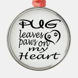 Pug Dog Leaves Paw On My Heart Round Metal Christmas Ornament