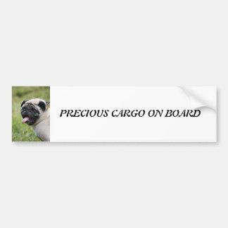 Pug dog, precious cargo cute custom bumper sticker