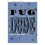 Pug DUDE Card