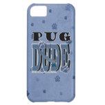 Pug DUDE Case For iPhone 5C