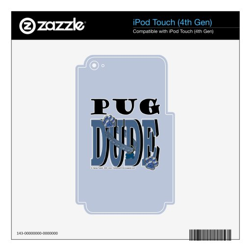 Pug DUDE iPod Touch 4G Skin