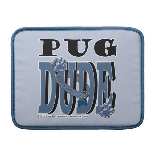 Pug DUDE MacBook Sleeve