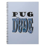 Pug DUDE Note Book
