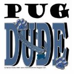 Pug DUDE Photo Cut Out