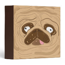 Pug Face Filled With Wrinkles Binder