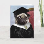 "Pug graduation card<br><div class=""desc"">The World is yours.  Now go get it!  Inspire that new graduate to reach for everything possible,  and let them know how proud you are of everything they&#39;ve achieved so far!</div>"