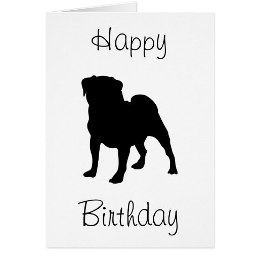 Pug Happy Birthday Greeting Cards