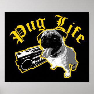 Pug Life $24.95 Poster