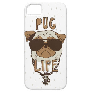 Pug Life iPhone 5 Cases