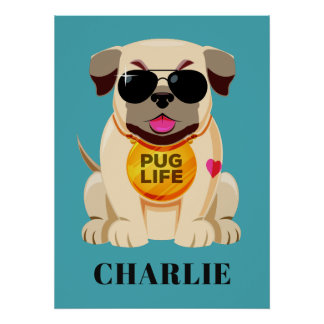 Pug Life custom name & color poster