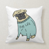 Pug Life - Funny Dog In A Sweater Pillows