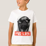 Pug Life Playera