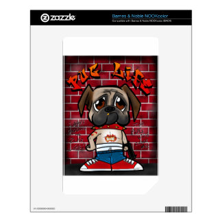 Pug Life products. Cute pug thug products Decal For The NOOK Color