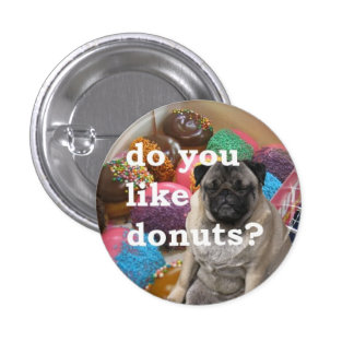 pug likes donuts pinback button