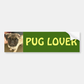 PUG LOVER bumper sticker