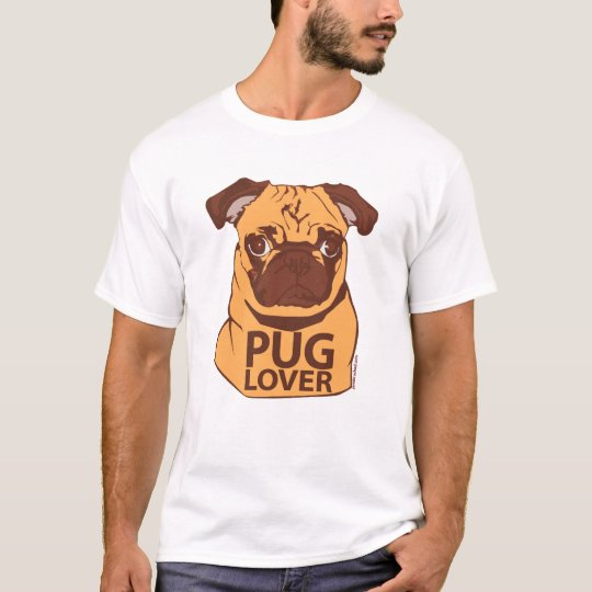 Pug Lover T-Shirt - Customized