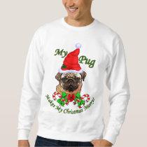 Pug  Lovers Christmas Gifts Sweatshirt