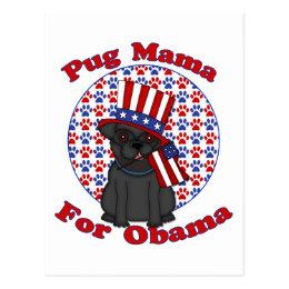 Pug Mama For Obama Black Pug Postcard