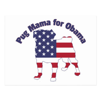 Pug Mama For Obama Pug Silhouette Flag Postcard