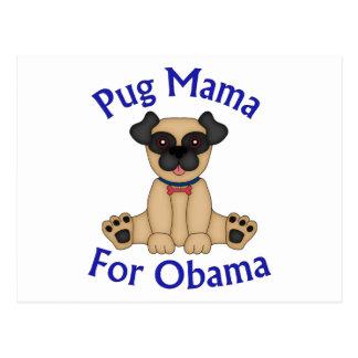 Pug Mama For Obama Tees and Gifts Postcard