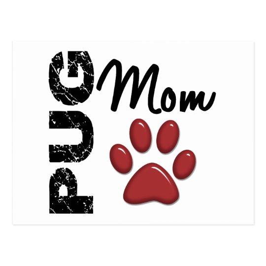 Pug Mom 2 Postcard