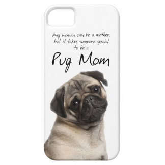 Pug Mom iPhone 5 Case