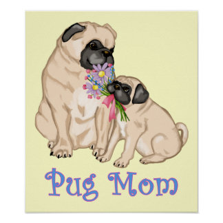 Pug Mom Posters and Prints