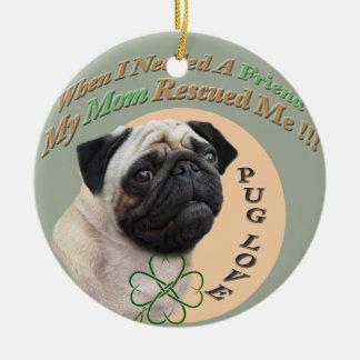 Pug Mom Rescued Me Ceramic Ornament