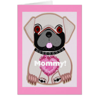 Pug Mother's Day! Greeting Card