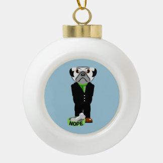 Pug Nope Ceramic Ball Christmas Ornament