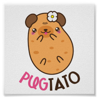 Pug Plus Potato Pugtato Poster