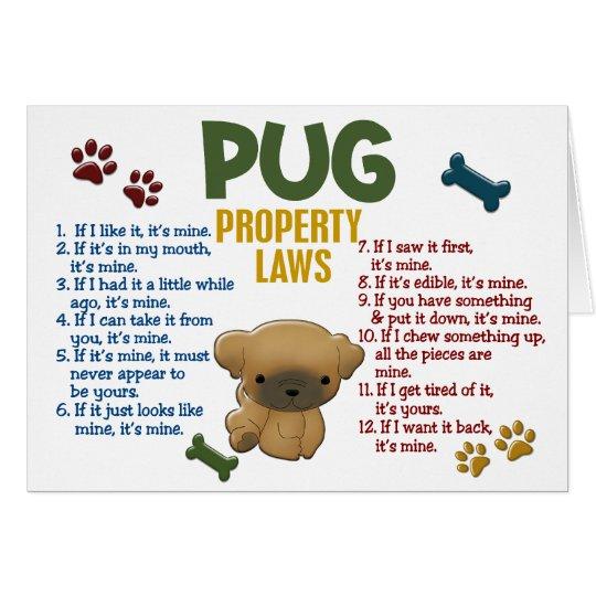 Pug Property Laws 4 Card