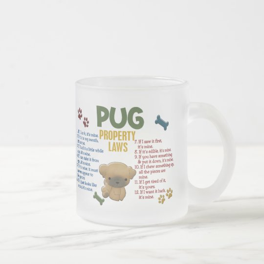 Pug Property Laws 4 Frosted Glass Coffee Mug
