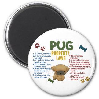Pug Property Laws 4 Magnet