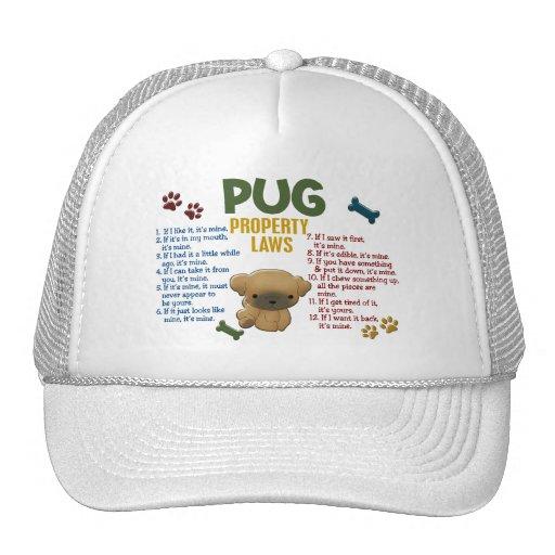 Pug Property Laws 4 Trucker Hat