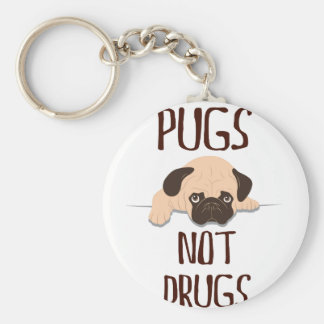 pug pugs not drugs cute dog design keychain