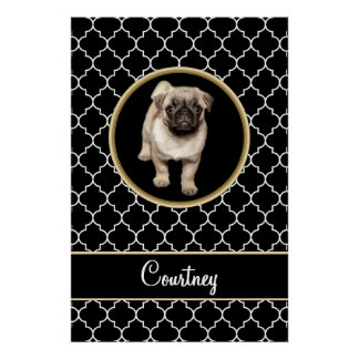 Pug Puppy Black White Quatrefoil with Name Poster