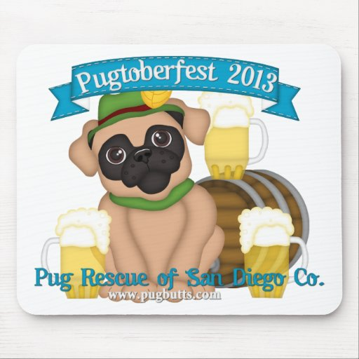 Pug Rescue SD Pugtoberfest 2013 #1. Mouse Pads