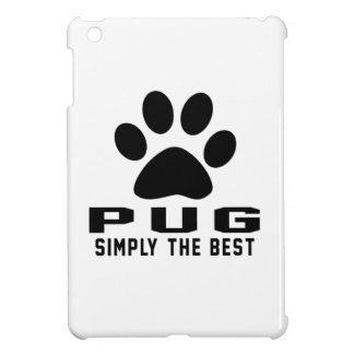 Pug Simply the best iPad Mini Cover