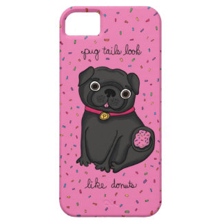 Pug Tails Look Like Donuts iPhone 5 Cover
