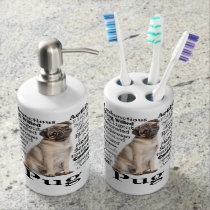 Pug Traits Bathroom Set
