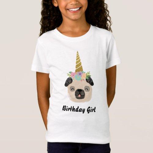 Pug Unicorn Little Girl Birthday Party T_Shirt