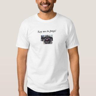 pug_violet, Say no to pugs! T Shirt