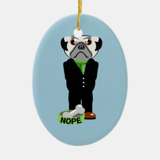 Pug Wearing a Suit Nope Ceramic Ornament