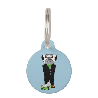 Pug Wearing a Suit Nope Pet ID Tag