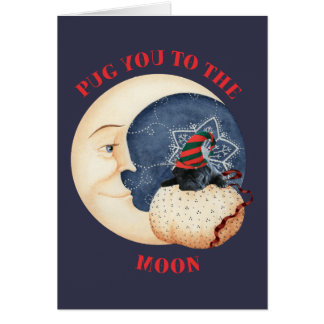 Pug you to the Moon Card