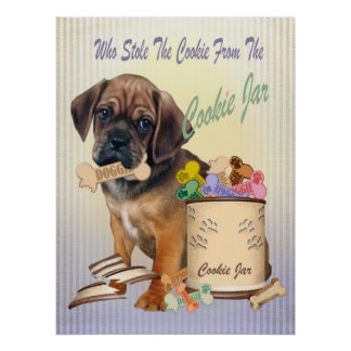 Puggle Stole Cookie From Cookie Jar Poster