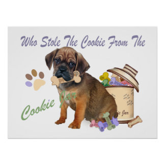 Puggle Stole Cookie From The Cookie Jar Prints