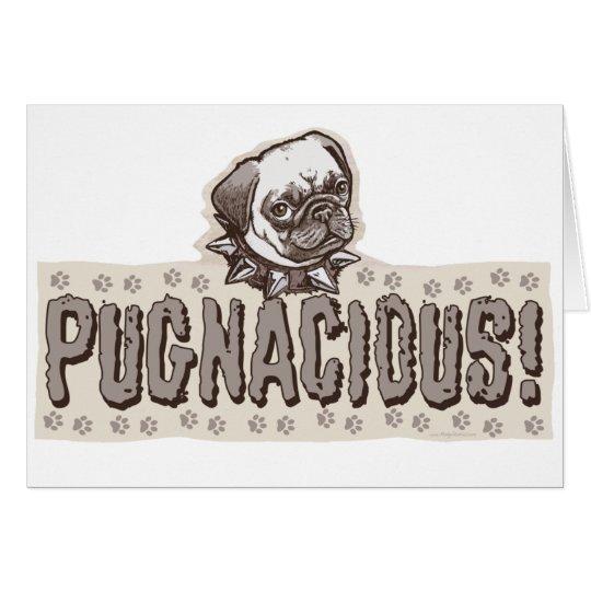 Pugnacious Pug by Mudge Studios Card